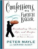 Confessions of a French Baker Confessions of a French Baker