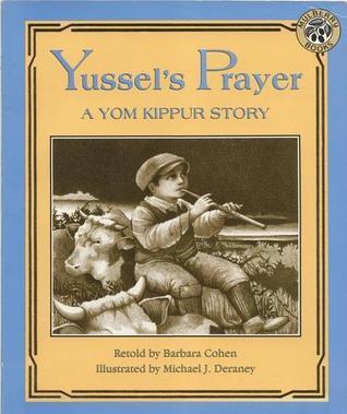 Yussel's Prayer: A Yom Kippur Story