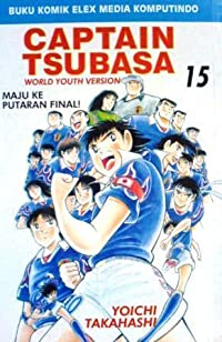 Captain Tsubasa - World Youth Version Vol. 15