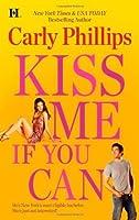 Kiss Me If You Can (Bachelor Blogs, #1)