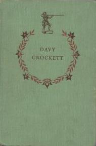 Davy Crockett by Stewart Hall Holbrook