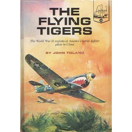 The Flying Tigers by John Toland