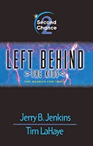 Second Chance: The Search For Truth (Left Behind: The Kids, #2)