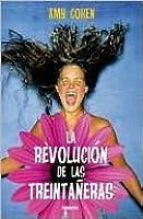 La revolucion de las treintaneras