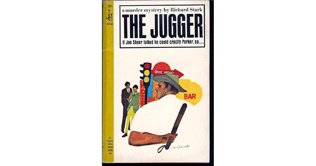 The Jugger Parker 6 By Richard Stark