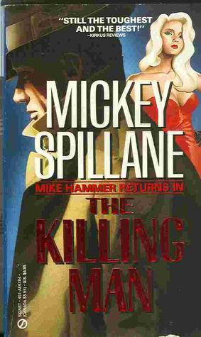 The Killing Man (unabridged) - Mickey Spillane