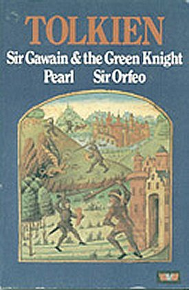 Sir Gawain and the Green Knight, Pearl, and Sir Orfeo by Unknown