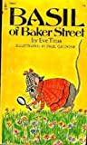 Basil of Baker Street by Eve Titus