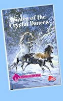 Winter of the Crystal Dances (Whinnies on the Wind, #1)