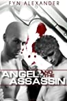 Angel and the Assassin by Fyn Alexander