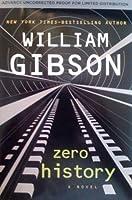 Zero History (Bigend, #3)