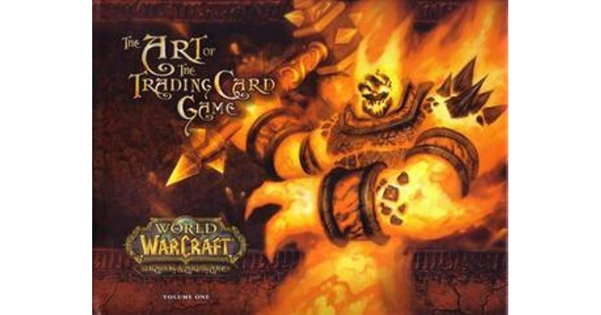 World Of Warcraft The Art Of The Trading Card Game Vol 1 By