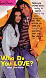 Who Do You Love? (Love Stories For Young Adults, #13)