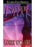 After Dusk (Torrid Love #3)