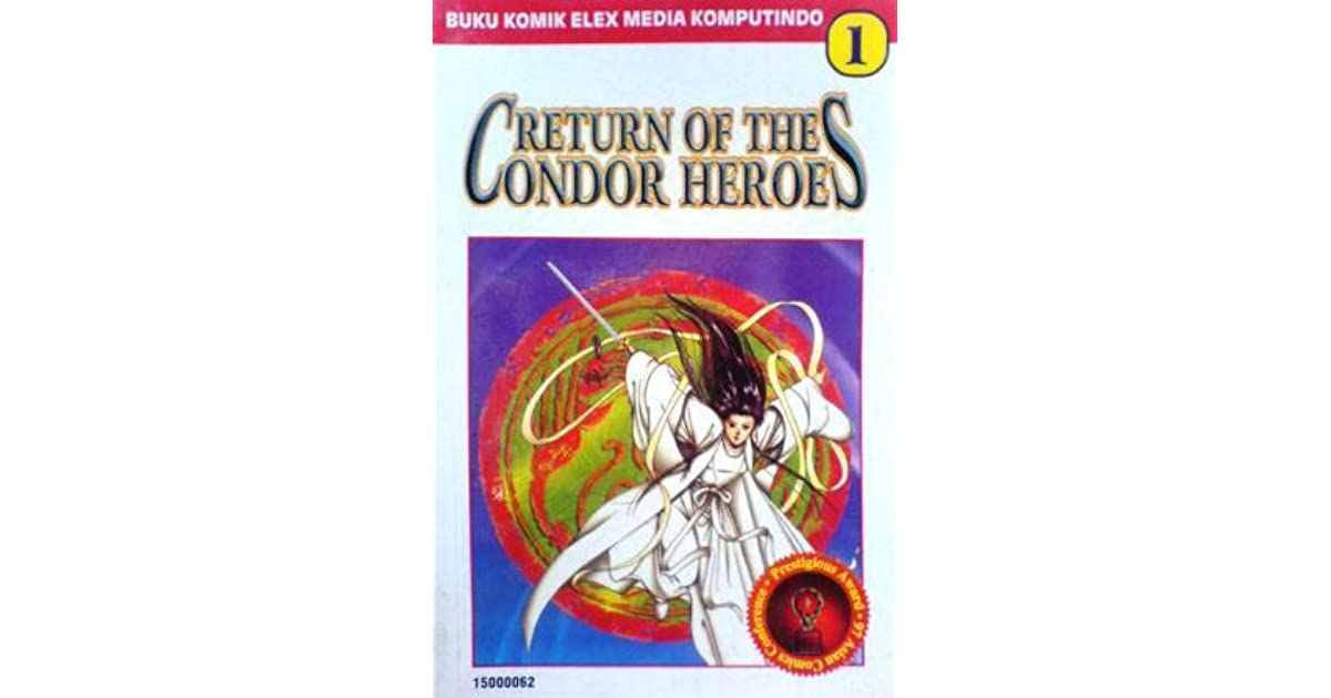 Return Of The Condor Heroes Vol  1 by Jin Yong