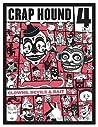 Crap Hound # 4 (Clowns, Devils & Bait)