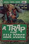 A Trap for Sam Dodge / High Thunder
