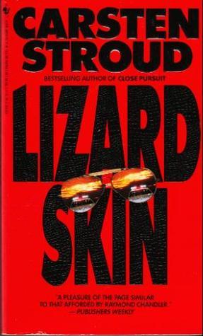 Lizard Skin by Carsten Stroud