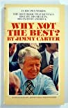 Why Not the Best by Jimmy Carter
