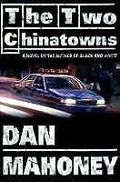 The Two Chinatowns (Cisco Sanchez Series #1)