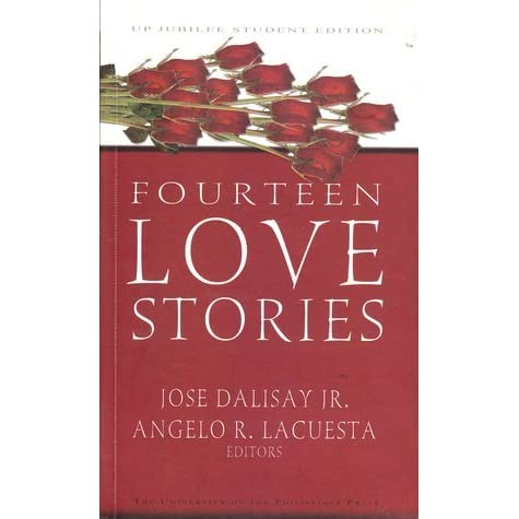 Fourteen Love Stories by José Y  Dalisay Jr