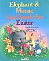 Elephant and Mouse Get Ready for Easter