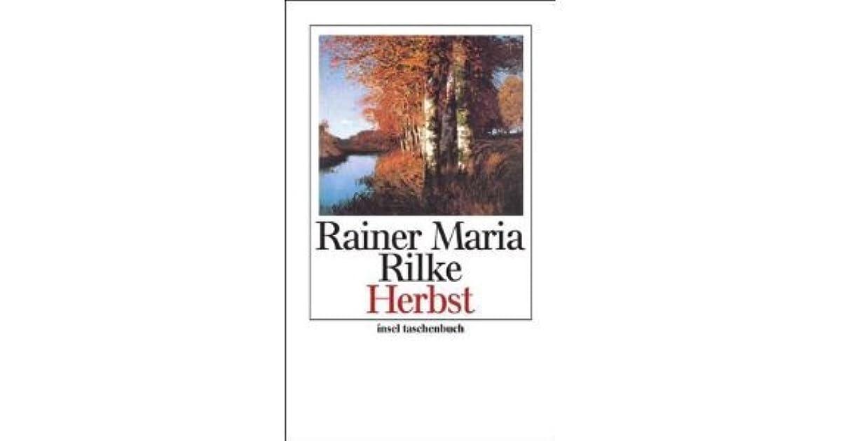 Herbst By Rainer Maria Rilke