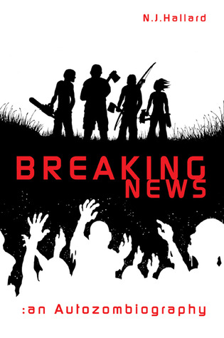 Breaking News by N.J. Hallard