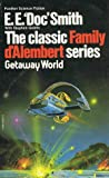 Getaway World (Family d'Alembert, #4)