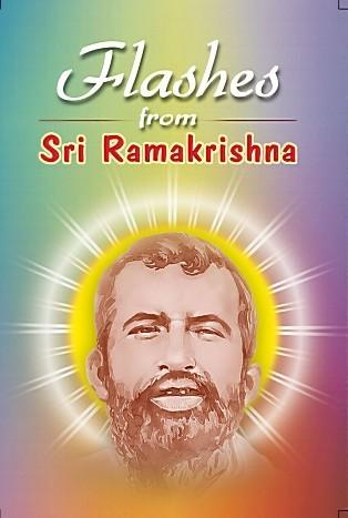 Flashes from Sri Ramakrishna  by  Various