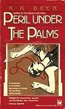 Peril Under the Palms (Iris Cooper, #3)