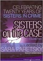 Sisters On The Case Volume 2celebrating Twenty Years Of Sisters In Crime