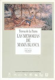 Las memorias de Mamá Blanca