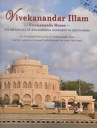 Vivekanandar Illam (History of Illam with Illustrations)
