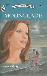 Moonglade (Harlequin Romance, #2014)