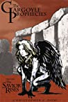 The Savior Rises (The Gargoyle Prophecies, #1)
