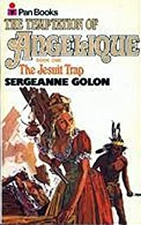 The Temptation of Angelique: Book One. The Jesuit Trap (Angelique: Original version #8-1)