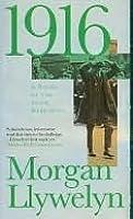 1916: A Novel of the Irish Rebellion