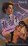 Delta Pearl by Maureen Bronson