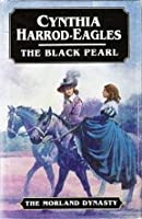 The Black Pearl (The Morland Dynasty, #5)