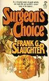 Surgeon's Choice