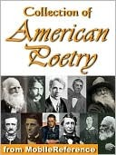 Collection of American Poetry. Ralph Waldo Emerson, Emily Dic... by Various