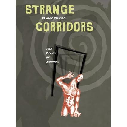 Strange Corridors By Frank Chigas