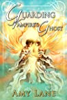 Guarding the Vampire's Ghost (Green's Hill, #3) ebook download free