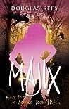 Majix by Douglas Rees