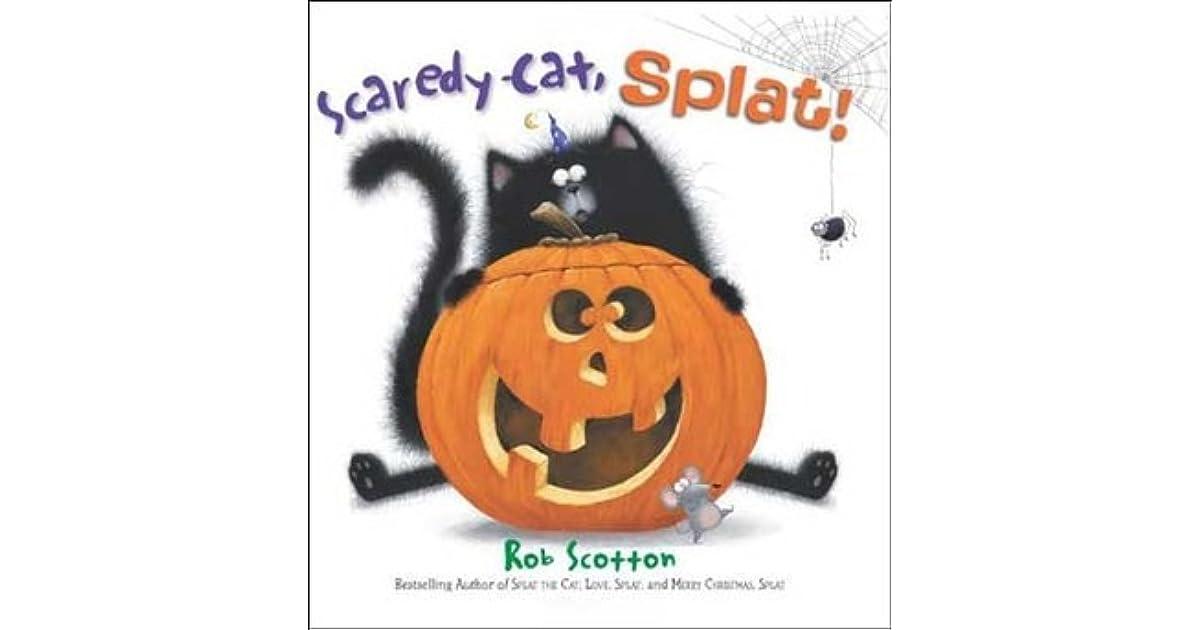 Scaredy Cat Splat By Rob Scotton