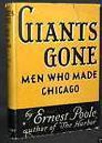 Giants Gone: Men Who Made Chicago