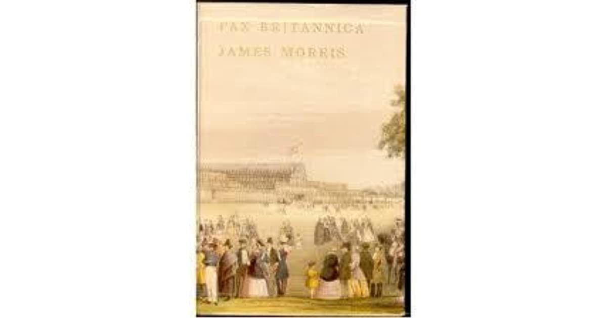 Pax Britannica Trilogy By Jan Morris border=