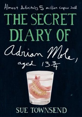 The Secret Diary of Adrian Mole, Aged 13 3/4  (Adrian Mole, #1)