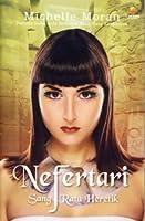 Nefertari: Sang Ratu Heretik